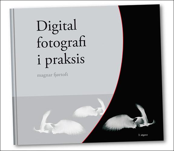 - Digital fotografi i praksis