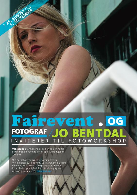 Jo Bentdal - Fairevent . og fotograf Jo Bentdal inviterer til Foto-workshop