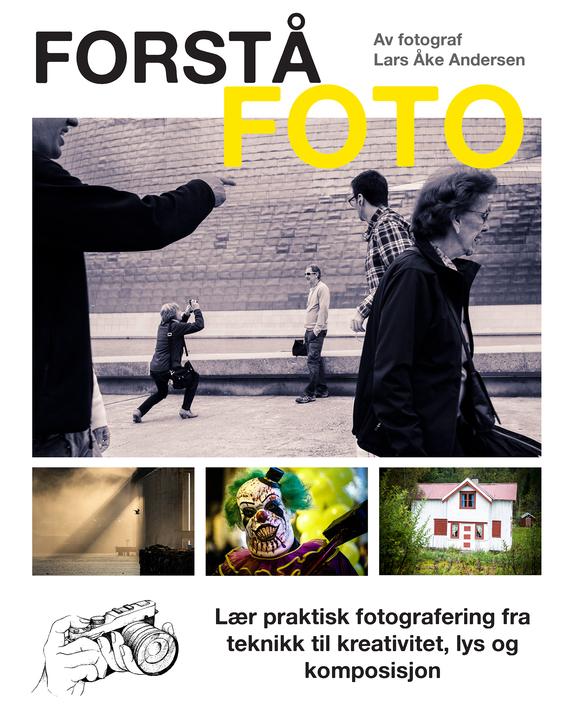 Lars Åke Andersen - «Forstå foto» lanseres nå som folkefinansiering